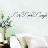 Wallsticker - Live Love Laugh